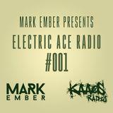 Mark Ember - Electric Ace Radio #001