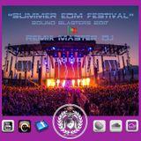 Summer EDM Festival Sound Blasters 2017 by Remix Master Dj