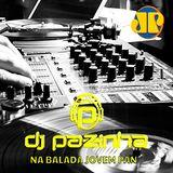 NA BALADA JOVEM PAN 16/JUN/2017 BY DJ PAZINHA (BLOCO 04)