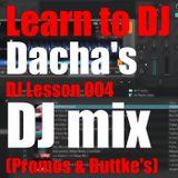 DJ Dacha - DJ Lesson 004 (Promos & Buttkes) - DL133