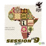 Leger Afro House Session 9