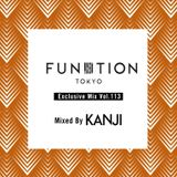 FUNKTION TOKYO Exclusive Mix Vol.113 Mixed By DJ KANJI