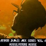 Arthur James Mix Seres Vol. 4 House/Future House