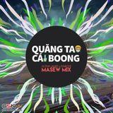 Quăng Tao Cái Boong !!!  <3 <3 - Hoàng Nhật the mix