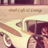 Drab Cafe & Lounge Maison de Deux Mix