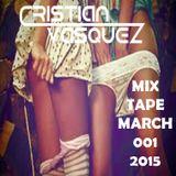 Mixtape March 01 Dj Cristian Vasquez