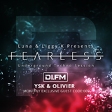 FEARLESS PODCAST EX @ DI.FM CODE009 - YSK & OLIVIER