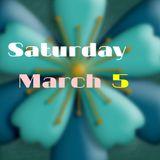 Saturday March5