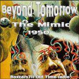 Beyond Tomorrow - The Mimic (1950)