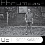 Thrumcast 021 - Simon Køkkinn