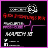 Concept - Favourite Prog-House March 18 (09-03-2018) [Gute Besserungs Mix]