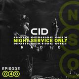 Night Service Only Radio Episode 040