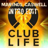 DJ Marinos Caswell - Magnetic Club Life ( Intro Edit )