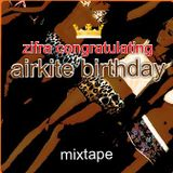 Zifra Congratulating AirKite Birthday Mixtape