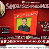 Programa Sandra Susi Paranormal 15.11.2017 - Convidado Edu Scarfon
