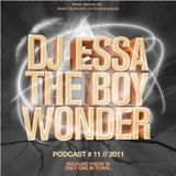 DJ Essa The Boy Wonder - Podcast 11 2011