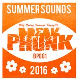 Break Phunk #1 : Summer Sounds Vol.1 - Silly Swing Summer Thang!!!!!! 2016. Mixed by Blatant-Lee Sly