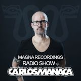 "Magna Recordings Radio Show by Carlos Manaça | Presenting ""Pushing Beats Vol.2"""