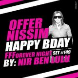 Set 149 - Happy Birthday OFFER NISSIM - FFForever Night - Nir Ben Lulu