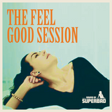 Andy Welland - The Feel Good Session - Mixtape