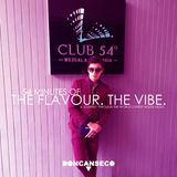 "DONCANSECO - 54 Minutes Of Club 54° ""The Flavour. The Vibe."""
