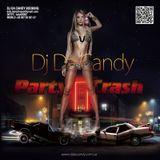 DJ DA CANDY - PARTY CRASH