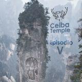 """Monty - """"Ceiba Temple"""" - Episodio #5 - Julio 2019"""