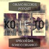 Oblivio Records Podcast   Sonido Organico 45 ft Koleto (Yumbo Colombia)   hosted by PABLoKEY 7.28.14