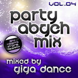 Party Abgeh Mix Vol.04 - mixed by Giga Dance