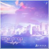 The drop 124 | Ft Bender