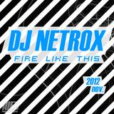Fire Like This - DJ Netrox (Set Novembro)