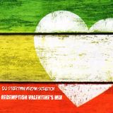 DJ STARTING FROM SCRATCH - REDEMPTION VALENTINE'S MIX