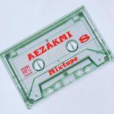Aezakmi Mixtape #8