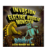 Invasion of the Electro Boogie Monster (Electro Breaks Mix 2018)-Danny C Cottingham