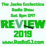Jacko Ecclectica Radio Show EP41 Review Mirror www.RadioGJ.com
