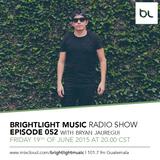 #052 BrightLight Music Radio Show with Bryan Jauregui [Guest Mix]