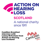 CamGlen Breakfast interview with Lainey McFarlane from Action on Hearing Loss Scotland, 10 Jul 2017