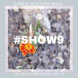 Surreal Selections Radio Show #9 (w/ Live Set from Bushfire Fest '18) by Katlego Swizz