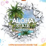 Aloha State Breaks; hosted by SilviaSativa {LIVE on NSB Radio - July 8th, 2019}