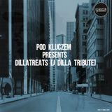 Pod Kluczem - Dillatreats (j dilla tribute)