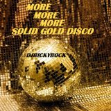 MORE MORE MORE SOLID GOLD DISCO