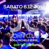 NDG Dj and Michele Emme Mc, Live @ John Club (Folgaria-IT) - 2014.12.06 H.03:00 part 4 of 4