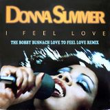DONNA SUMMER - I FEEL LOVE -THE BOBBY BUSNACH GET ON THE LOVE EXPRESS REMIX-12.39