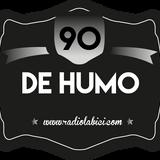 90 de Humo 26 - 02 - 15 en Radio LaBici