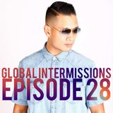 Global Intermissions Episode 28