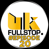 "UK FULLSTOP - #Episode 20 - (Thurs 10PM-Midnight) ""Greatest to the Latest"""