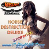 House Destruction Deluxe #029 Smashed Up SPecial @ BreakZ.us