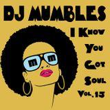 I Know You Got Soul vol 15 (Soulful House)