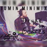 Drunk On Genres - 10min Minimix Ep2
