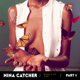 Mix Nina Catcher/World of Sun. Part 1/2016/06/29